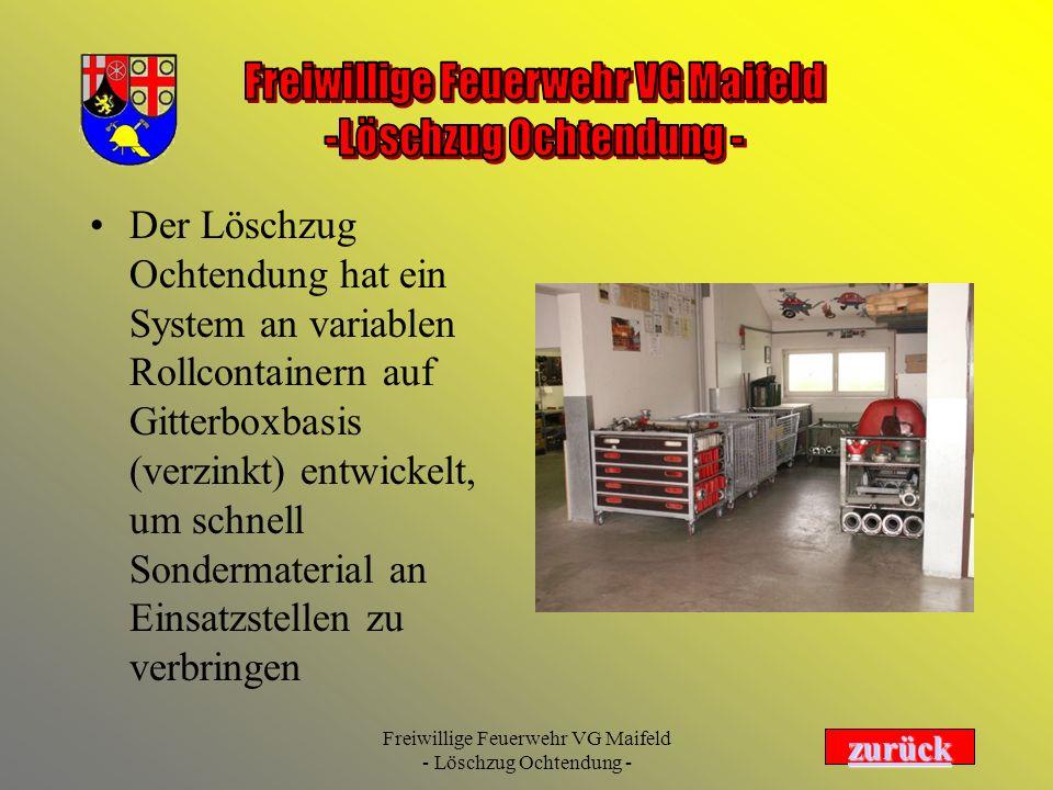 Freiwillige Feuerwehr VG Maifeld - Löschzug Ochtendung - Der Löschzug Ochtendung hat ein System an variablen Rollcontainern auf Gitterboxbasis (verzin