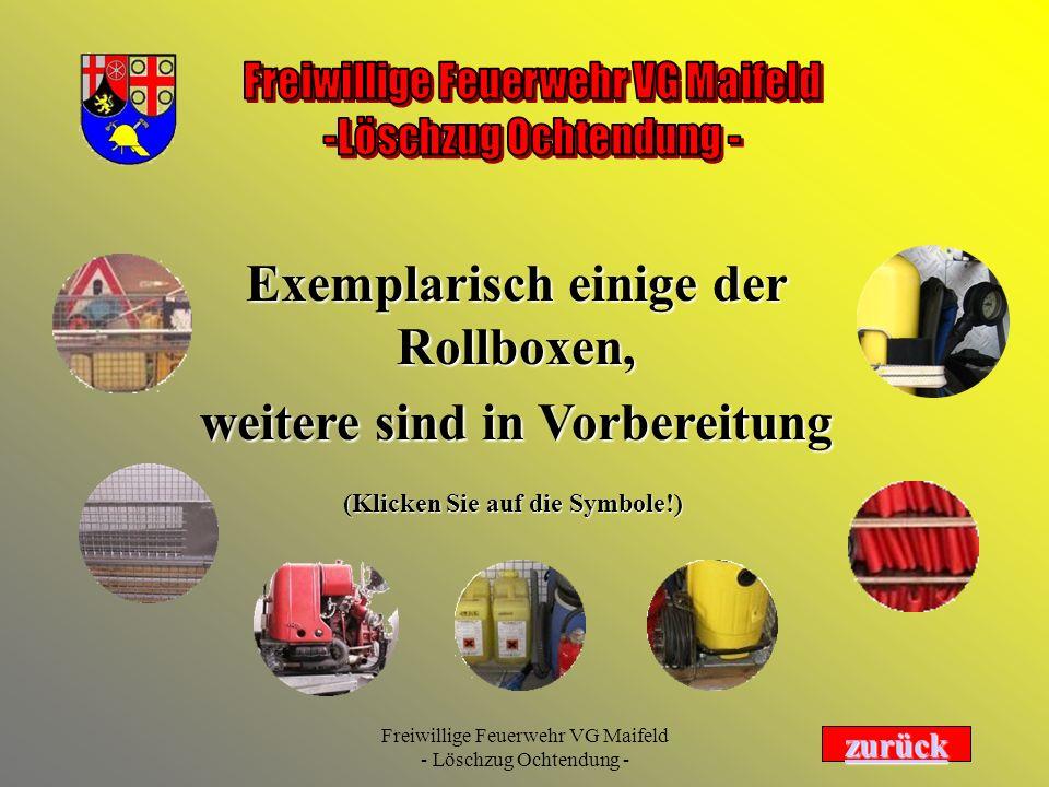 Freiwillige Feuerwehr VG Maifeld - Löschzug Ochtendung - Exemplarisch einige der Rollboxen, weitere sind in Vorbereitung zurück (Klicken Sie auf die S