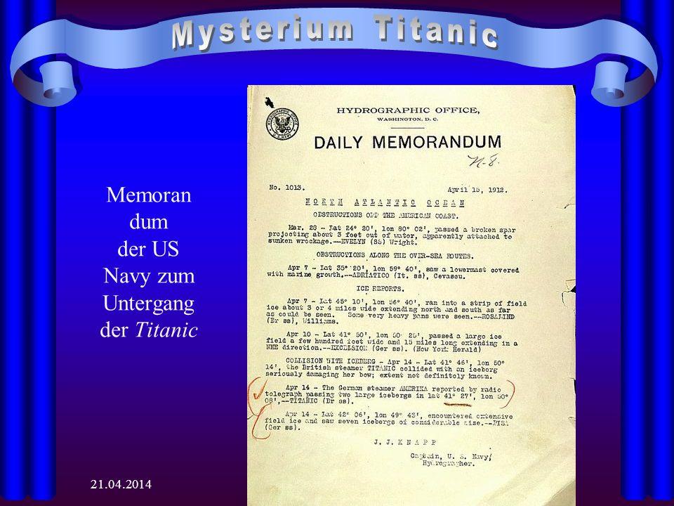 21.04.2014 Memoran dum der US Navy zum Untergang der Titanic