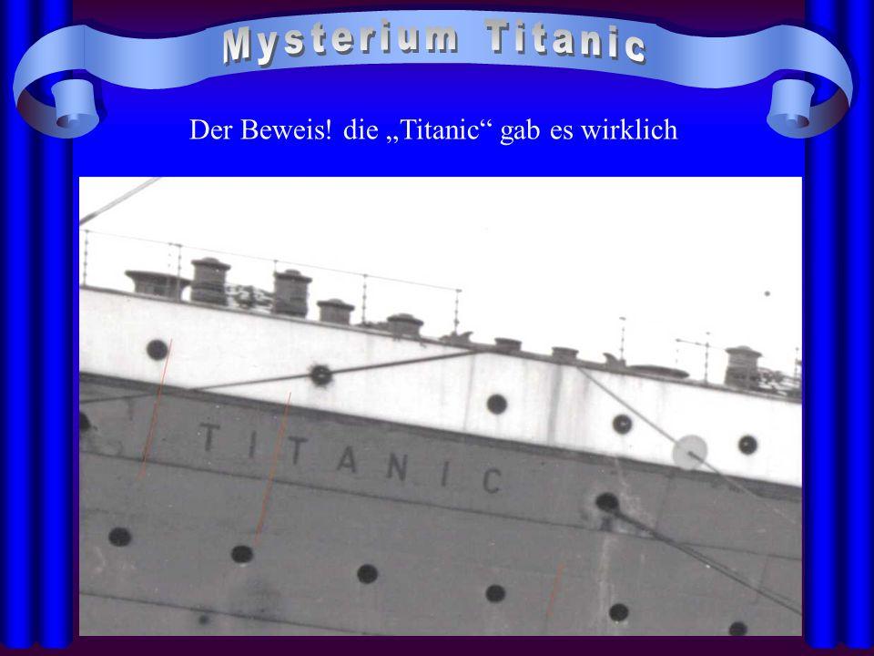 21.04.2014 Der Beweis! die Titanic gab es wirklich