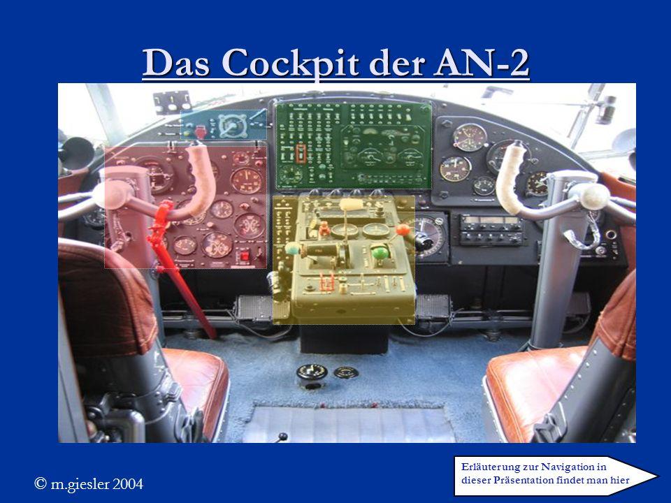 Das Cockpit der AN-2 Erläuterung zur Navigation in dieser Präsentation findet man hier © m.giesler 2004