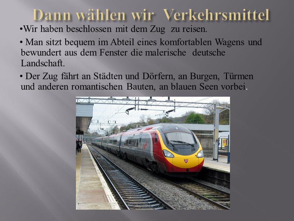 -Guten Tag.Gibt es einen direkten Zug nach Berlin.
