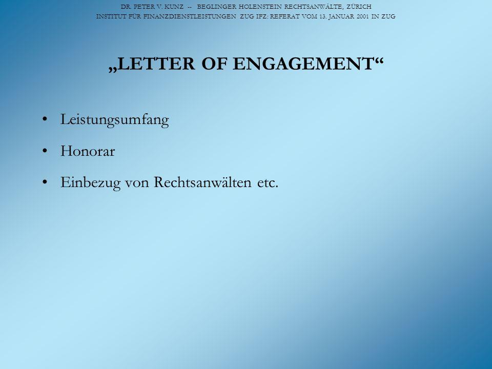 DR. PETER V. KUNZ -- BEGLINGER HOLENSTEIN RECHTSANWÄLTE, ZÜRICH INSTITUT FÜR FINANZDIENSTLEISTUNGEN ZUG IFZ: REFERAT VOM 13. JANUAR 2001 IN ZUG LETTER