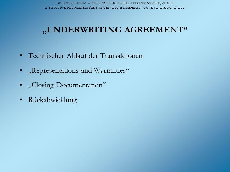 DR. PETER V. KUNZ -- BEGLINGER HOLENSTEIN RECHTSANWÄLTE, ZÜRICH INSTITUT FÜR FINANZDIENSTLEISTUNGEN ZUG IFZ: REFERAT VOM 13. JANUAR 2001 IN ZUG UNDERW