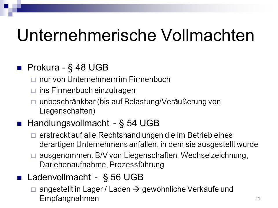 Unternehmerische Vollmachten Prokura - § 48 UGB nur von Unternehmern im Firmenbuch ins Firmenbuch einzutragen unbeschränkbar (bis auf Belastung/Veräuß