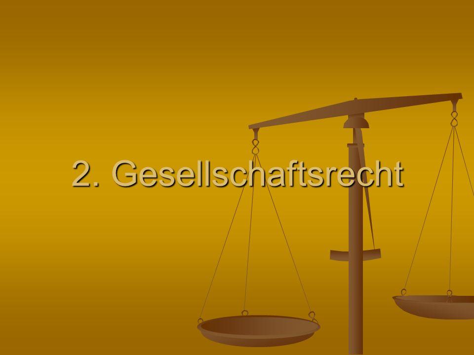 2. Gesellschaftsrecht
