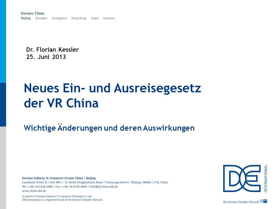 Page1 | GIC Beijing | 25. Juni 2013 Neues Ein- und Ausreisegesetz der VR China Wichtige Änderungen und deren Auswirkungen Dr. Florian Kessler 25. Juni