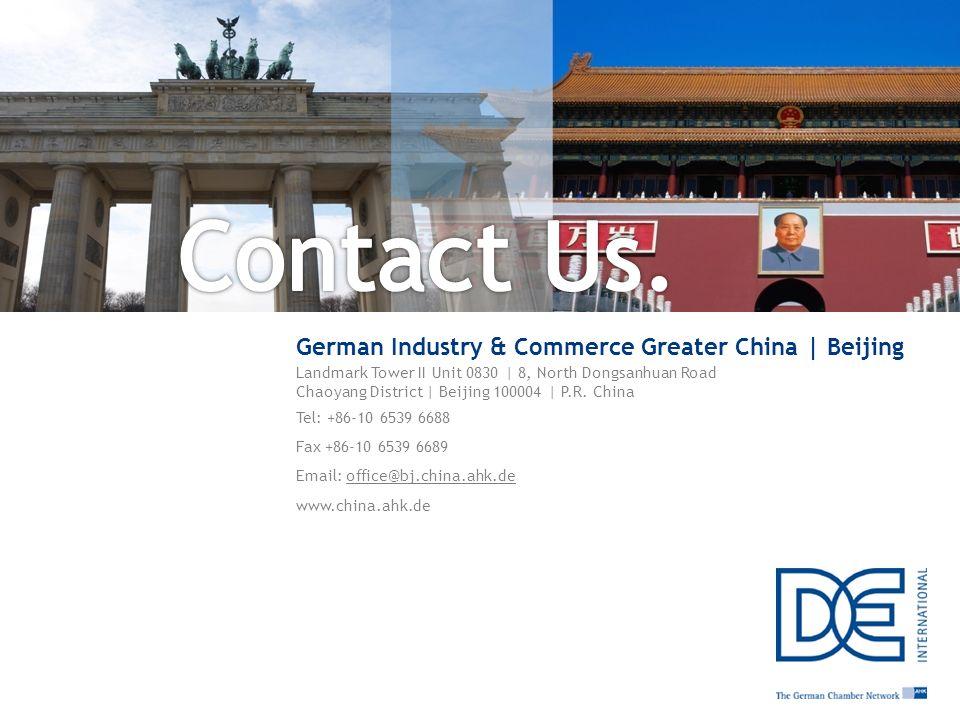 Page34 | GIC Beijing | 25. Juni 2013 Contact Us. German Industry & Commerce Greater China | Beijing Landmark Tower II Unit 0830 | 8, North Dongsanhuan