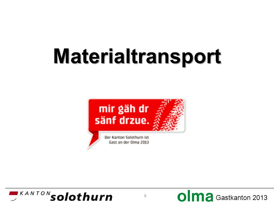 Gastkanton 2013 Materialtransport 8