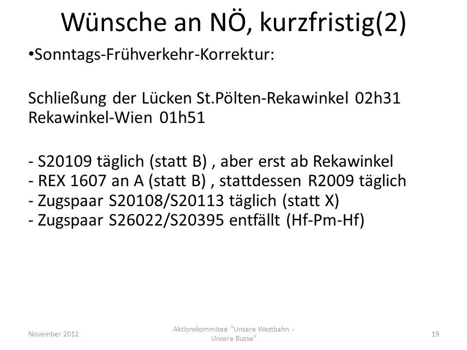 Wünsche an NÖ, kurzfristig(2) November 2012 Aktionskommitee