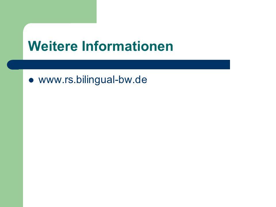 Weitere Informationen www.rs.bilingual-bw.de