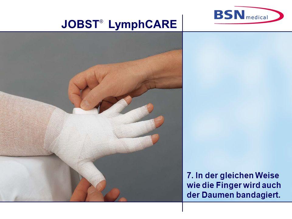 JOBST ® LymphCARE 7. In der gleichen Weise wie die Finger wird auch der Daumen bandagiert.