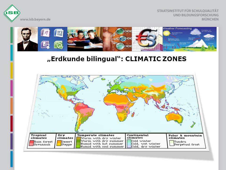 Erdkunde bilingual: CLIMATIC ZONES