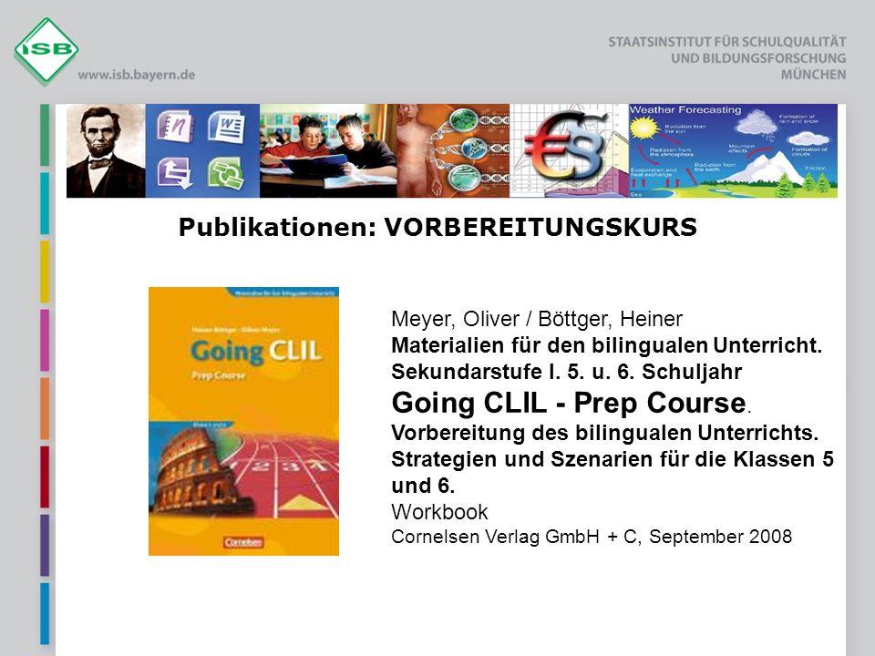 Publikationen: VORBEREITUNGSKURS Meyer, Oliver / Böttger, Heiner Materialien für den bilingualen Unterricht. Sekundarstufe I. 5. u. 6. Schuljahr Going