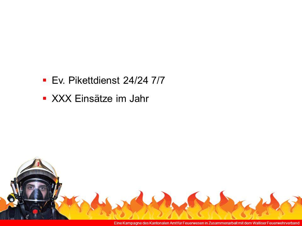 Eine Kampagne des Kantonalen Amt für Feuerwesen in Zusammenarbeit mit dem Walliser Feuerwehrverband Ev.