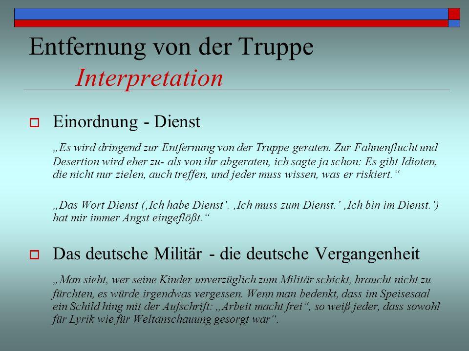 Entfernung von der Truppe Interpretation Einordnung - Dienst Es wird dringend zur Entfernung von der Truppe geraten. Zur Fahnenflucht und Desertion wi