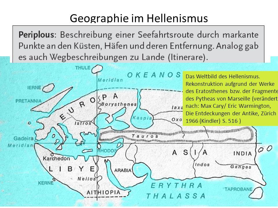 Geographie im Hellenismus Das Weltbild des Hellenismus.