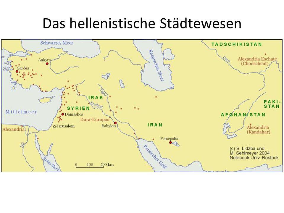 Das hellenistische Städtewesen.
