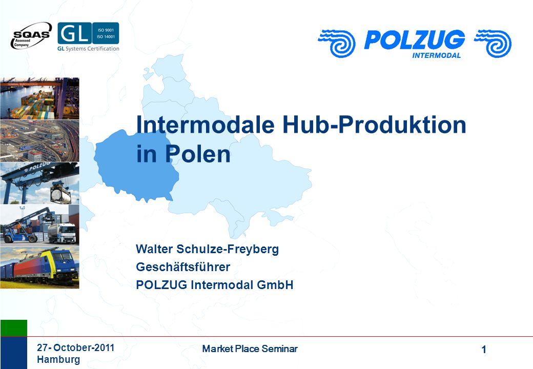 2 Market Place Seminar 27- October-2011 Hamburg POLZUG Intermodal GmbH ein Gemeinschaftsunternehmen der Firmen: PKP Cargo S.A., Warszawa 33,3% HHLA Intermodal GmbH, Hamburg33,3% DB Mobility Logistics, Berlin33,3% POLZUG Intermodal ist Marktführer bei intermodalen Containerverkehren auf der Schiene zwischen Westeuropa und Polen