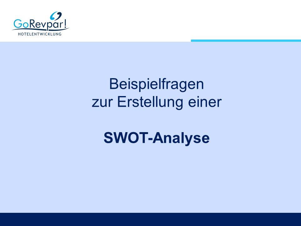 Beispielfragen zur Erstellung einer SWOT-Analyse
