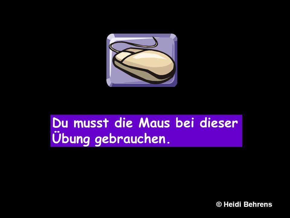 Du musst die Maus bei dieser Übung gebrauchen. © Heidi Behrens