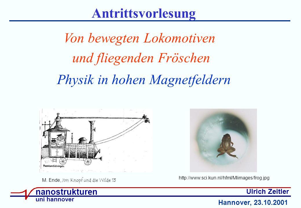 Ulrich Zeitler nanostrukturen uni hannover Antrittsvorlesung M.