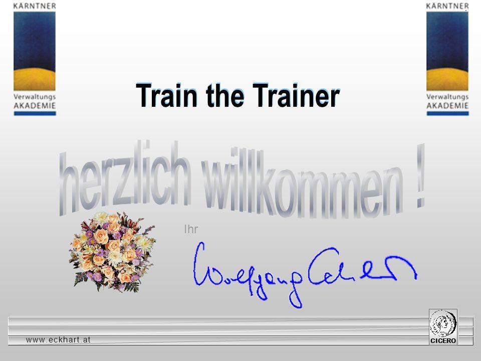 www.eckhart.at CICERO Reden ist keine angeborene Fähigkeit ! Reden lernen heißt reden üben !