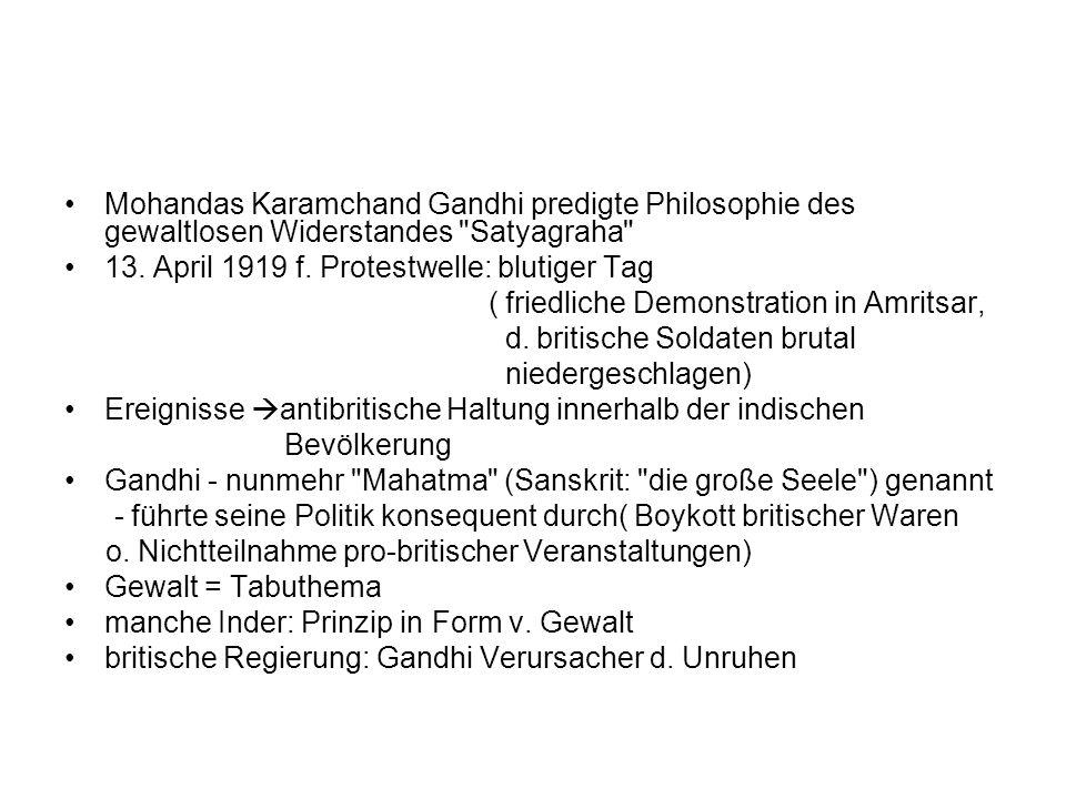 Mohandas Karamchand Gandhi predigte Philosophie des gewaltlosen Widerstandes
