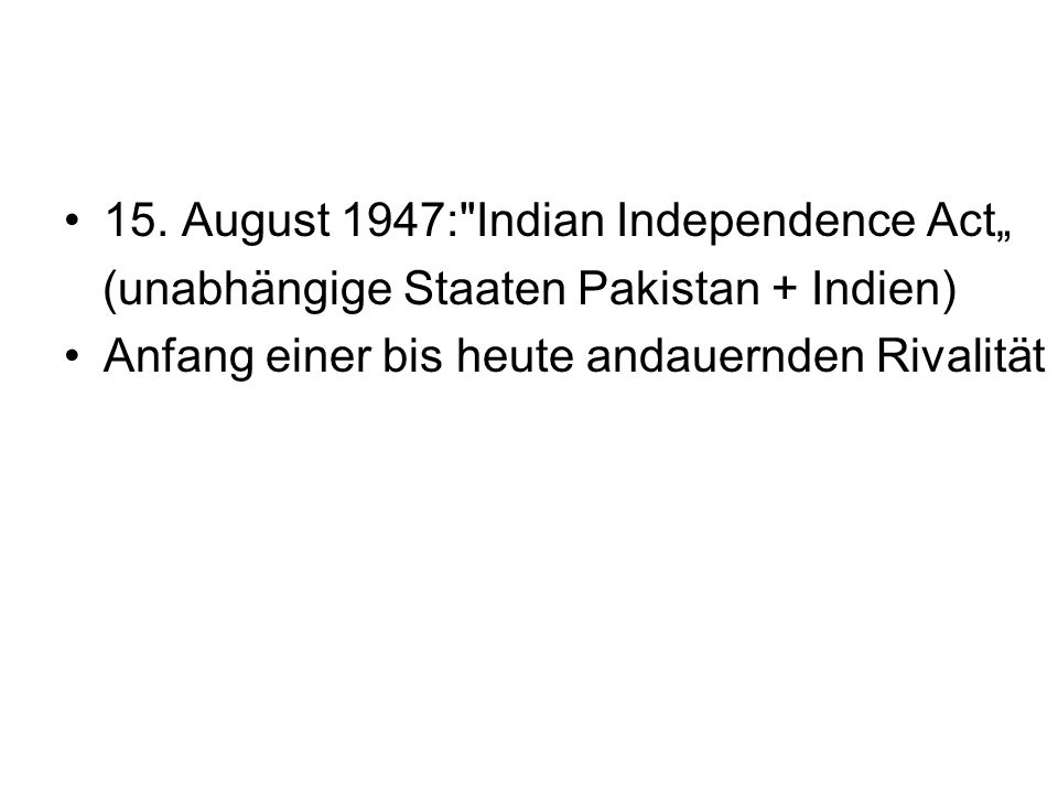 15. August 1947: