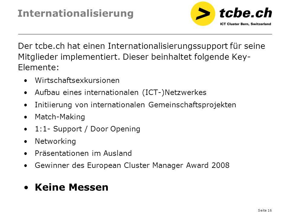 Seite 16 Internationalisierung Der tcbe.ch hat einen Internationalisierungssupport für seine Mitglieder implementiert. Dieser beinhaltet folgende Key-