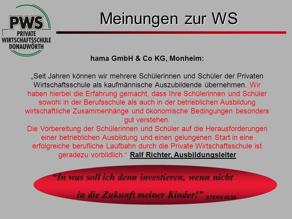 In was soll ich denn investieren, wenn nicht in die Zukunft meiner Kinder! STERN 45/98 Meinungen zur WS hama GmbH & Co KG, Monheim: Seit Jahren können