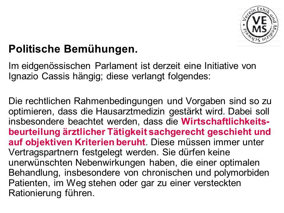 Politische Bemühungen. Im eidgenössischen Parlament ist derzeit eine Initiative von Ignazio Cassis hängig; diese verlangt folgendes: Die rechtlichen R