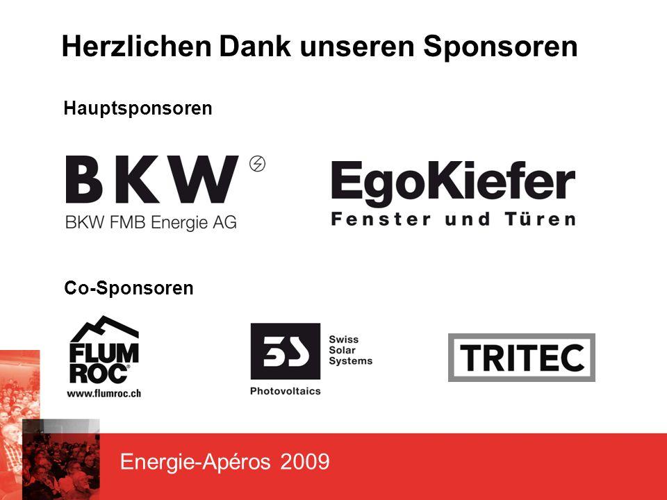 Energie-Apéros 2009 Herzlichen Dank unseren Sponsoren Hauptsponsoren Co-Sponsoren