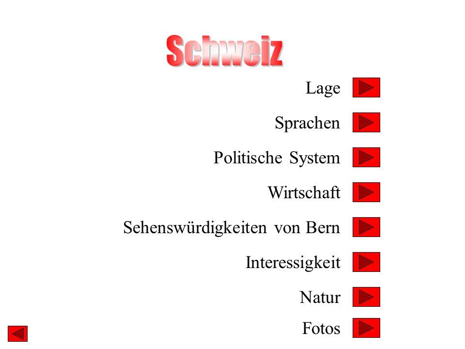 Lage Sprachen Politische System Sehenswürdigkeiten von Bern Interessigkeit Wirtschaft Fotos Natur