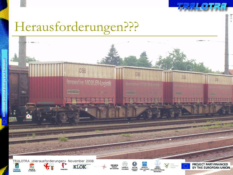TRALOTRA Workshop – Brussels 3/10/08 Herausforderungen .