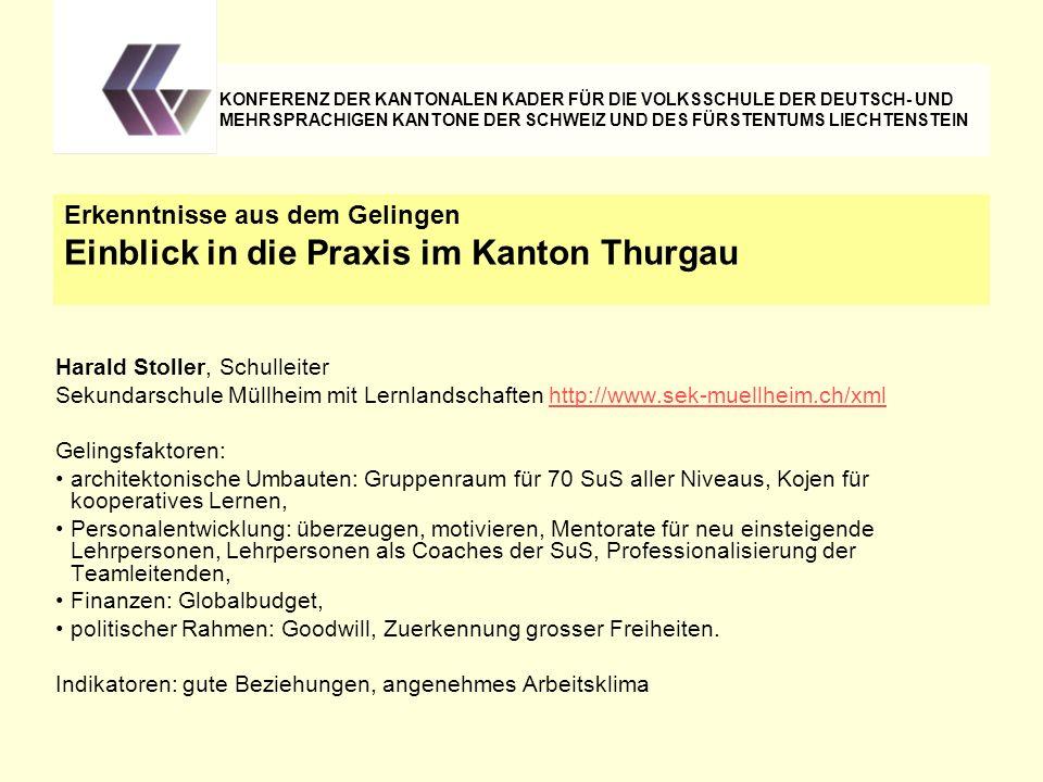 Harald Stoller, Schulleiter Sekundarschule Müllheim mit Lernlandschaften http://www.sek-muellheim.ch/xmlhttp://www.sek-muellheim.ch/xml Gelingsfaktore