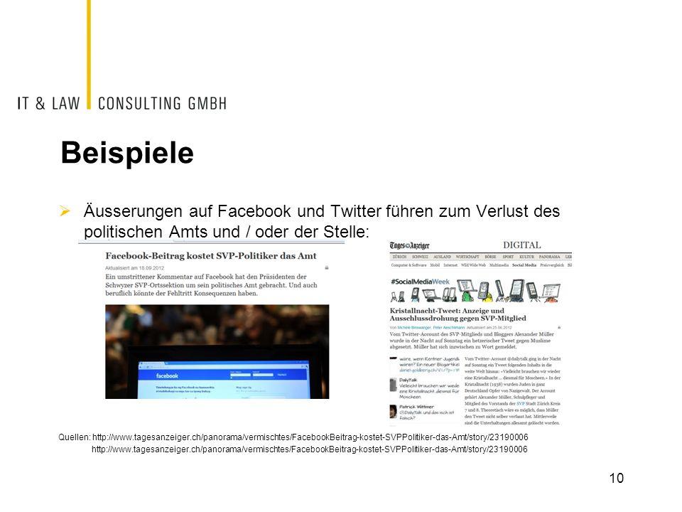 Beispiele Äusserungen auf Facebook und Twitter führen zum Verlust des politischen Amts und / oder der Stelle: Quellen: http://www.tagesanzeiger.ch/pan