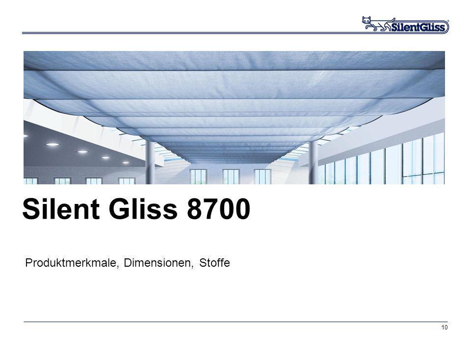 10 Silent Gliss 8700 Produktmerkmale, Dimensionen, Stoffe