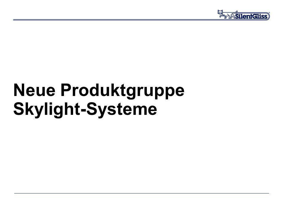Neue Produktgruppe Skylight-Systeme