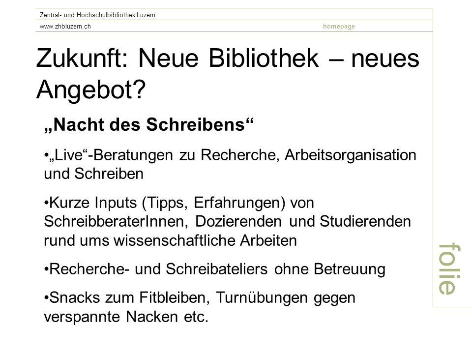 Zukunft: Neue Bibliothek – neues Angebot.