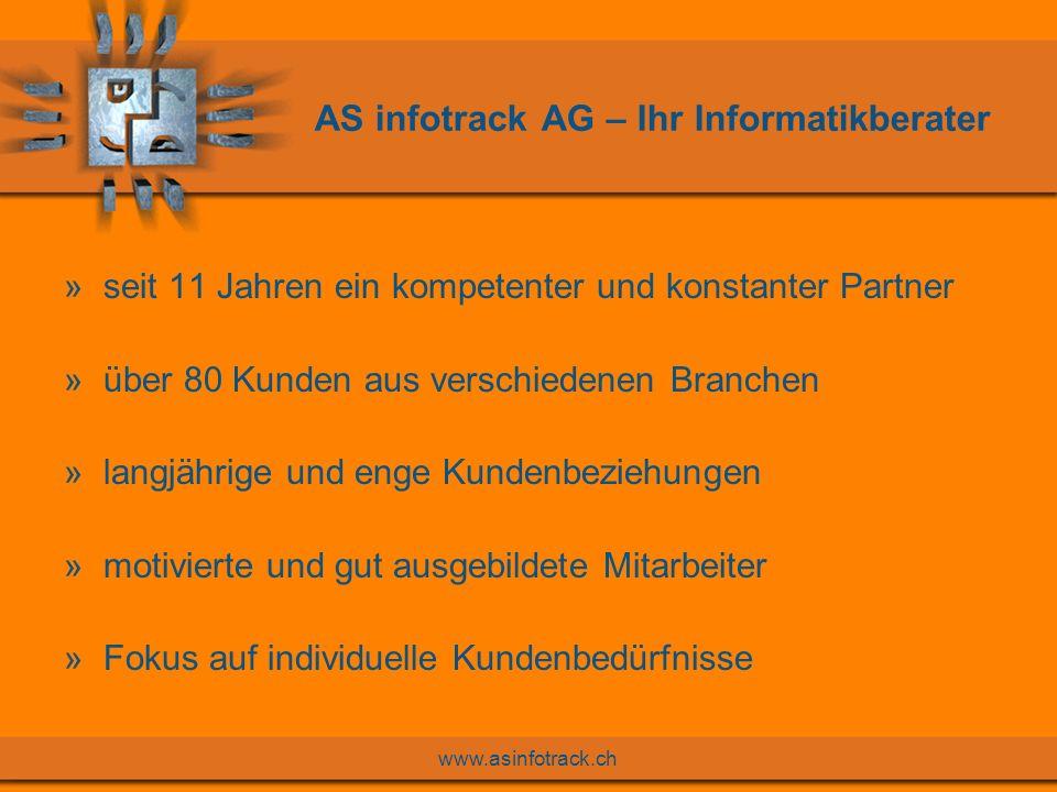www.asinfotrack.ch Kernkompetenzen der AS infotrack AG »IBM iSeries bzw.