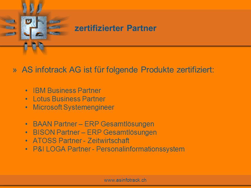 www.asinfotrack.ch Das Gesamtlösungskonzept Lohnabrechnung und Personalinforma- tionssystem Migration + Integration Personalein- satzplanung Zeitwirtschaft Outsourcing + ASP