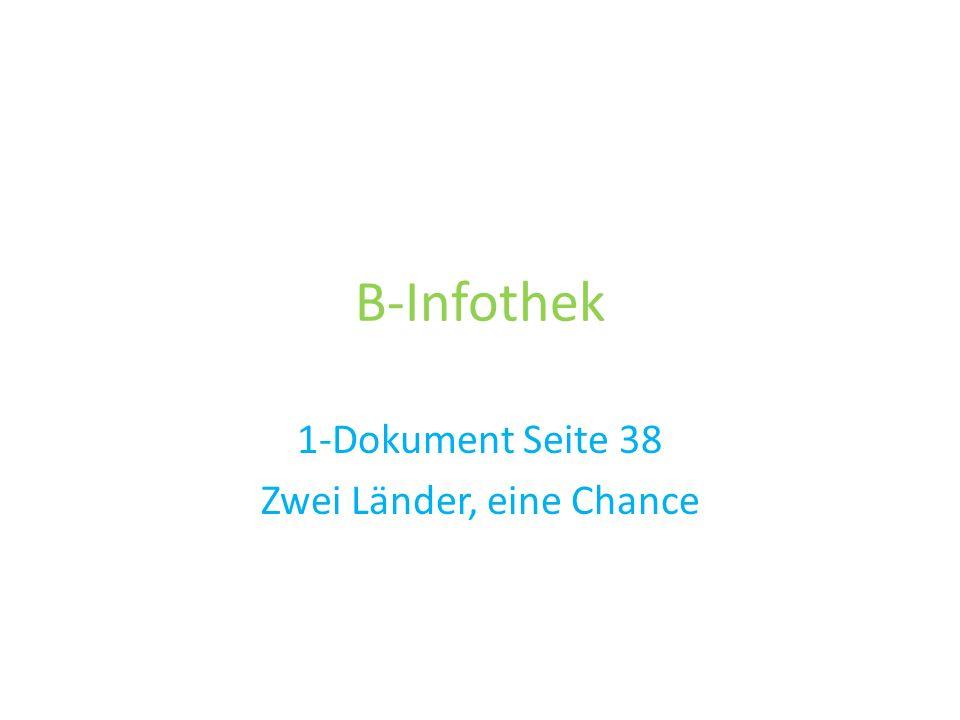 B-Infothek 1-Dokument Seite 38 Zwei Länder, eine Chance
