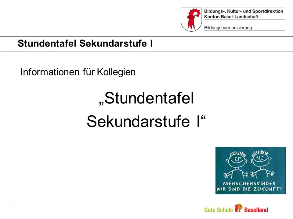 Stundentafel Sekundarstufe I Informationen für Kollegien Stundentafel Sekundarstufe I