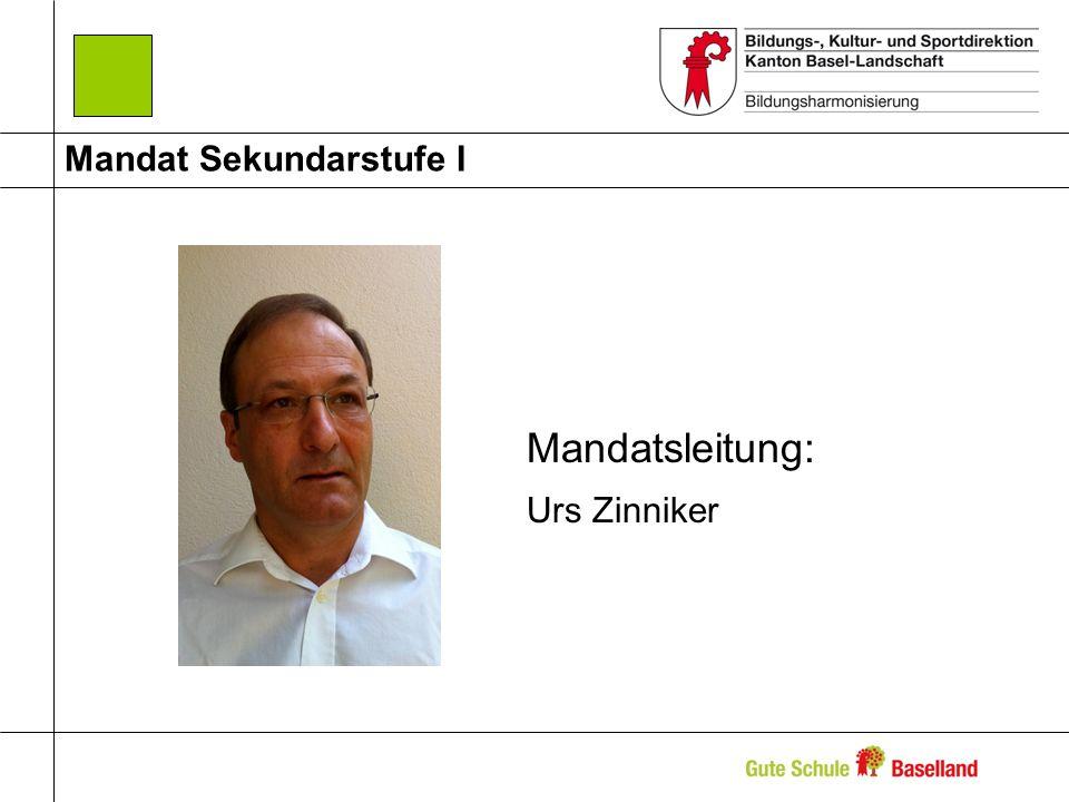 Mandat Sekundarstufe I Mandatsleitung: Urs Zinniker