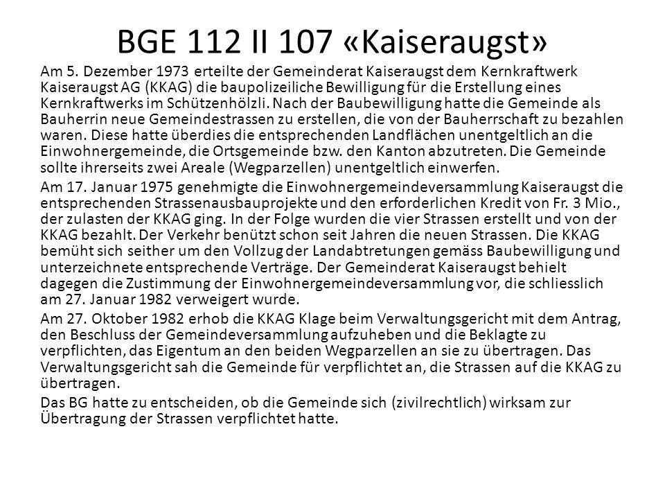 BGE 112 II 107 «Kaiseraugst» Am 5.