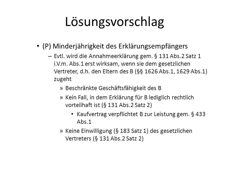 Fallvariante Kaufpreisanspruch B gegen A aus § 433 Abs.2 – Entstehung des Anspruchs – Kaufvertrag