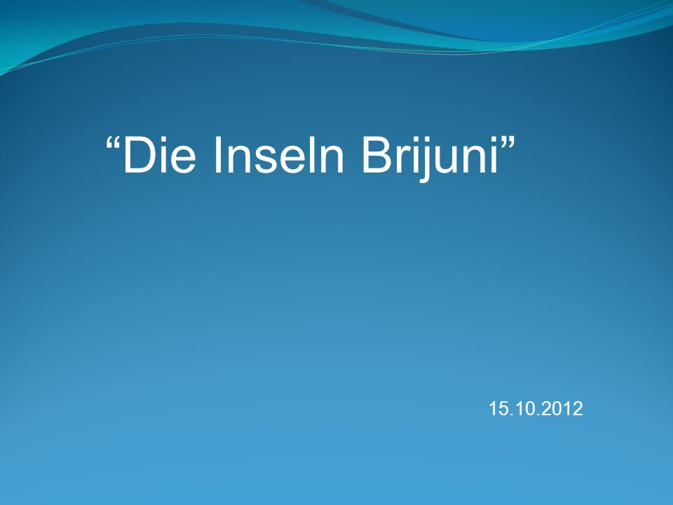 Die Inseln Brijuni 15.10.2012