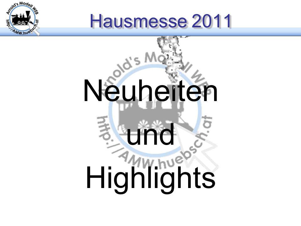 Hausmesse 2011 Neuheiten und Highlights