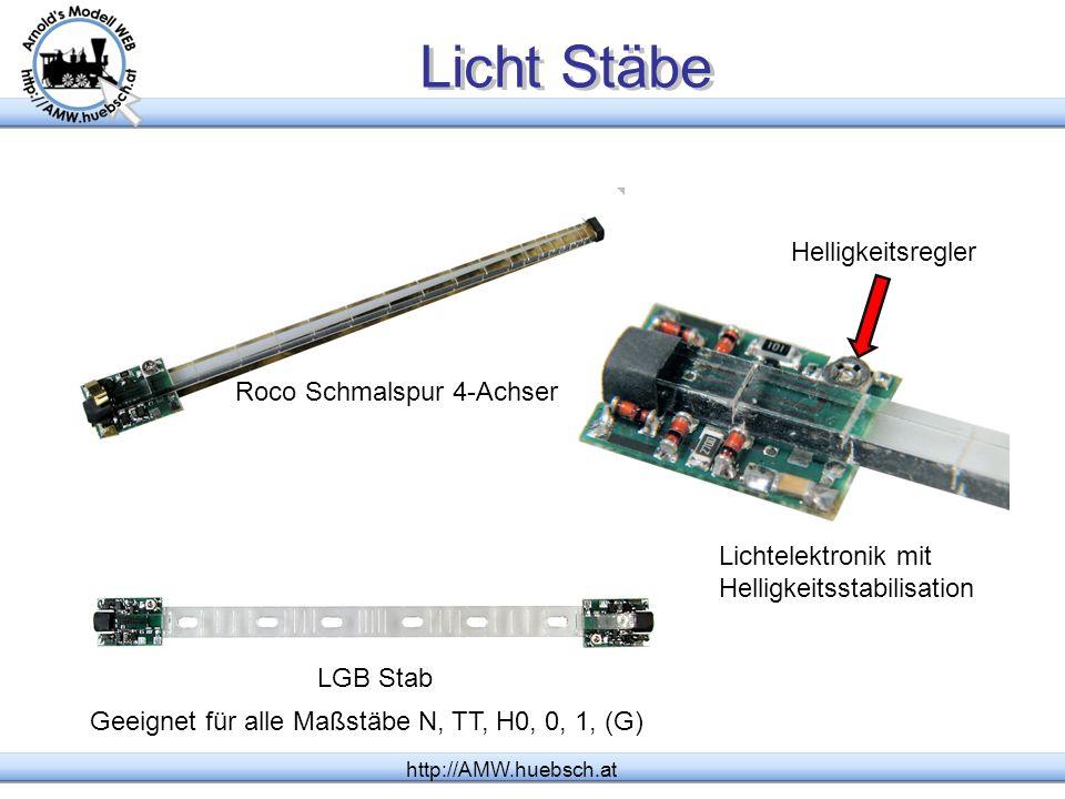 Digital LED http://AMW.huebsch.at Lichtleiste mit 17(18) LEDs (weiß, gelb, blau, gemischt bestückt) 6 unabhängig steuerbare Lichtgruppen Verstärkter Ausgang für Lv, Lh (Steuerwagen weiß/rot) Kupplungsansteuerung Flackerfreies Licht durch Pufferkondensator für alle Maßstäbe N, TT, H0, I, II (LGB) Leuchtstofflampen Simulation Zufalls Licht Helligkeitssteuerung (dimmen) Einstellbare Lichtfarbe mehrfach teilbar